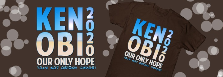 Vote Kenobi 2020: Our Only Hope ~T-Shirt