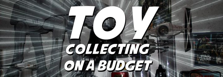 Toy Collecting on a Budget