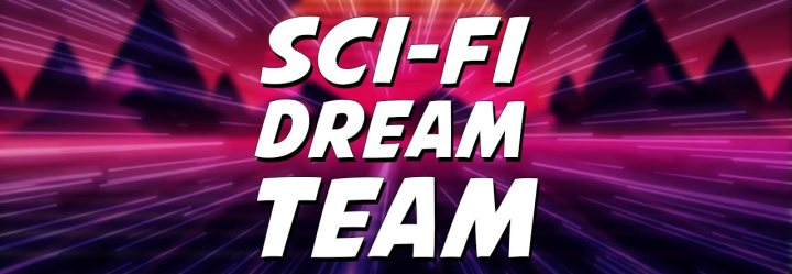 Revisiting the Sci-Fi Dream TeamChallenge