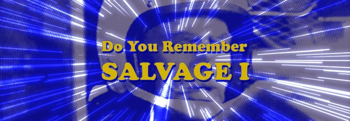 70's Sci-Fi Television: Do You Remember Salvage 1?
