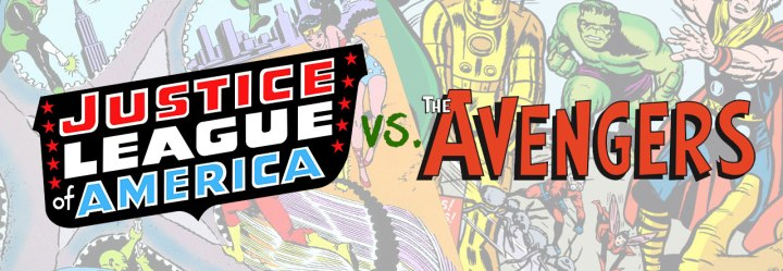 Founders Battle: JLA vs the Avengers