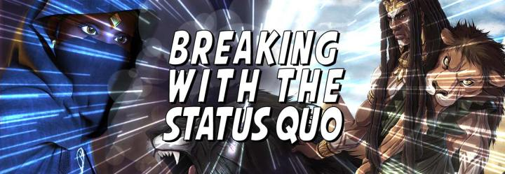 The New Guard: Breaking with the Status Quo
