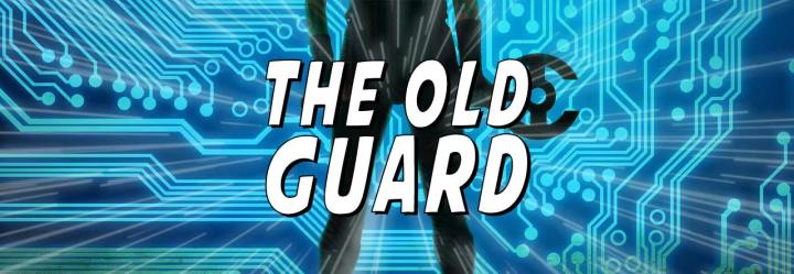 The Old Guard, A New Twist