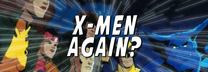Are the X-Men Making a Comeback on D+?