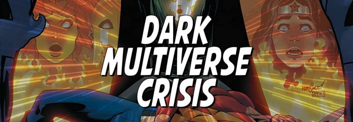 Dark Multiverse: Crisis on Infinite Earths Review(ish)